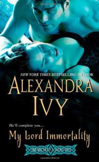 My Lord Immortality - Alexandra Ivy, Debbie Raleigh