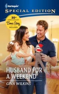 Husband for a Weekend - Gina Wilkins