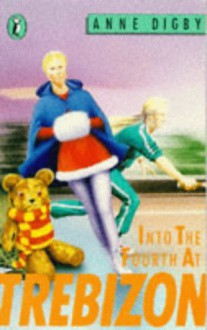 Into the Fourth at Trebizon (Puffin Books) - Anne Digby