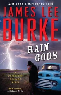 Rain Gods: A Novel - James Lee Burke