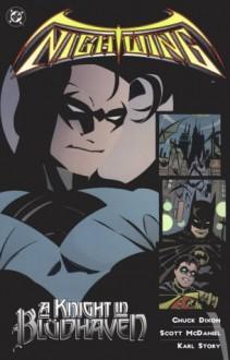 Nightwing, Vol. 1: A Knight in Blüdhaven - Chuck Dixon, Scott McDaniel, Karl Story