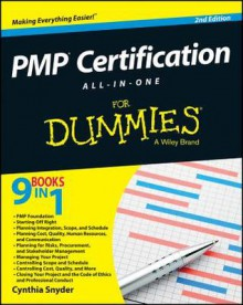 PMP Certification All-in-One For Dummies (For Dummies (Business & Personal Finance)) - Cynthia Stackpole Snyder