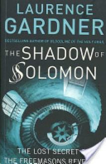 The Shadow of Solomon - Laurence Gardner