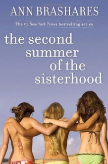 The Second Summer of the Sisterhood - Ann Brashares