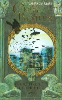 City of Bones (Chroniken der Unterwelt, #1) - Franca Fritz, Heinrich Koop, Cassandra Clare