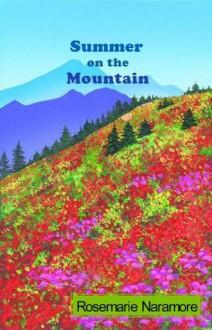 Summer on the Mountain - Rosemarie Naramore