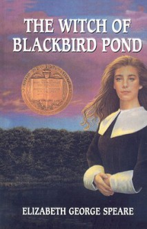 The Witch of Blackbird Pond - Elizabeth George Speare