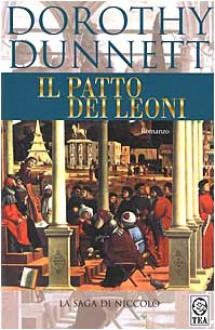 Il patto dei leoni (La saga di Niccolò, #6) - Dorothy Dunnett