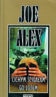 Cichym ścigałam go lotem - Joe Alex