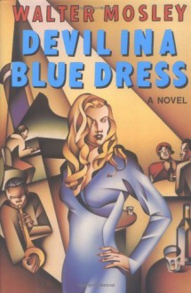 Devil in a Blue Dress[Hardcover,1990] - Walter Mosley