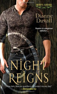 Night Reigns - Dianne Duvall