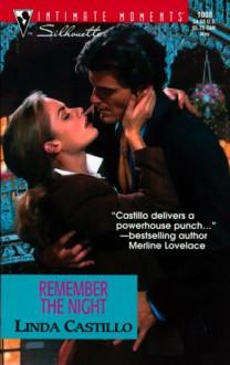 Remember the Night (Men in Blue) (Silhouette Intimate Moments No. 1008) (Intimate Moments, 1008) - Linda Castillo;Carlos Castillo