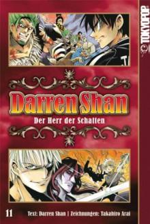Darren Shan 11: Der Herr der Schatten - Darren Shan;Takahiro Arai