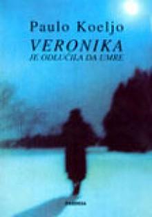 Veronika je odlučila da umre - Paulo Koeljo, Paulo Coelho