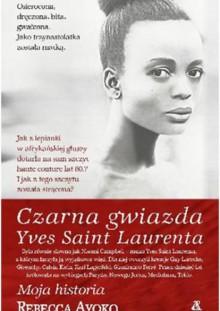 Czarna gwiazda Yves Saint Laurenta - Rebecca Ayoko