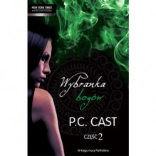 Wybranka bogów część 2 (Partholon, #1) - P.C. Cast, Hanna Hessenmuller