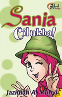 Sania Cilukba! - Jazimah Al-Muhyi