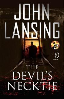 The Devil's Necktie - John Lansing