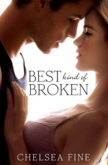 Best Kind of Broken (Finding Fate) - Chelsea Fine