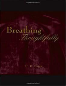 Breathing Thoughtfully - Hakeem Kolapo Fujah