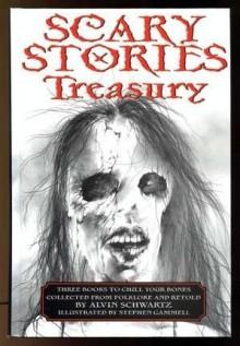 Scary Stories Treasury - Alvin Schwartz