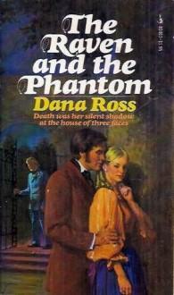 The Raven and the Phantom - Dana Ross