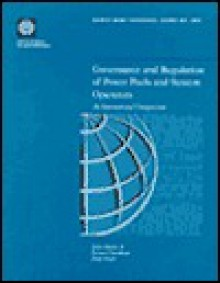 Governance And Regulation Of Power Pools And System Operators: An International Comparison - James Barker, Fiona Woolf, Bernard William Tenenbaum