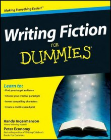 Writing Fiction for Dummies - Randy Ingermanson, Peter Economy