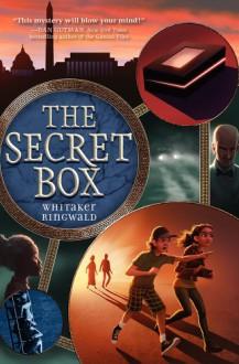 The Secret Box - Whitaker Ringwald
