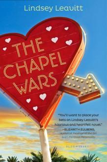 The Chapel Wars - Lindsey Leavitt