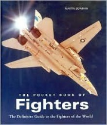 The Pocket Book of Fighters - Martin W. Bowman