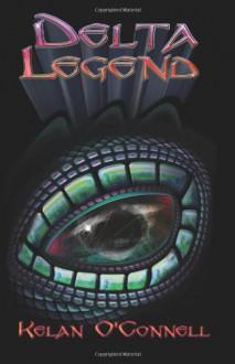 Delta Legend - Kelan O'Connell