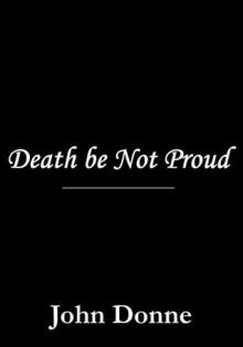 Death be Not Proud - John Donne