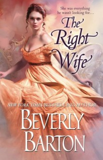 The Right Wife - Beverly Barton