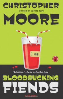 Bloodsucking Fiends: A Love Story - Christopher Moore