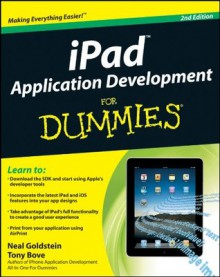 iPad Application Development For Dummies - Tony Bove, Neal Goldstein