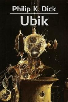 Ubik - Łukasz Orbitowski,Michał Ronikier,Philip K. Dick,Wojciech Siudmak