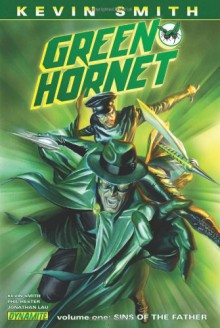 Kevin Smiths Green Hornet Volume 1: Sins of the Father HC - Kevin Smith;Jonathan Lau