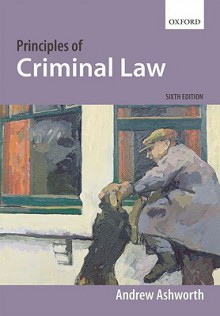 Principles of Criminal Law - Andrew Ashworth