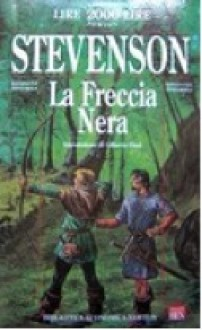 La freccia nera - Robert Louis Stevenson, Mario Manzari, Gilberto Finzi