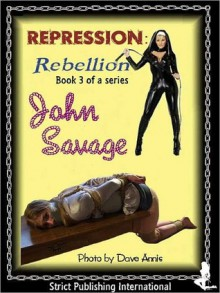 Repression 3 - Revenge! - John Savage