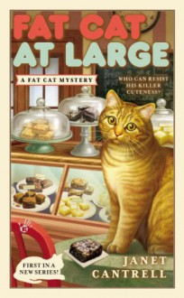 Fat Cat At Large - Janet Cantrell