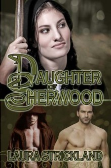 Daughter of Sherwood - Laura Strickland