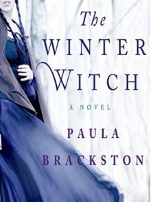 The Winter Witch - Paula Brackston, Marisa Calin