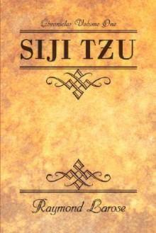 Siji Tzu - Raymond Larose