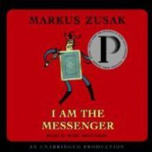 I Am the Messenger - Markus Zusak, Marc Aden Gray