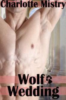 Wolf Wedding - Charlotte Mistry