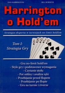 Harrington o Hold'em Tom I - Bill Robertie, Dan Harrington
