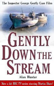 Gently Down The Stream - Alan Hunter