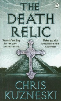 Death Relic Open Market Edition - Kuzneski Chris